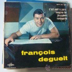Discos de vinilo: FRANÇOIS DEGUELT EP FRANCIA. Lote 19324027