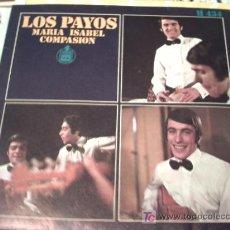 Dischi in vinile: LOS PAYOS - MARIA ISABEL / COMPASION /SINGLE NUEVO¡¡¡/MAYO/10 PEPETO RECORDS. Lote 23730700