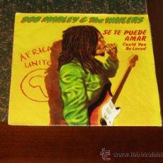 Discos de vinilo: BOB MARLEY SINGLE SE TE PUEDE AMAR. Lote 20708735