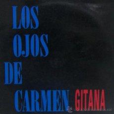 Discos de vinilo: LOS OJOS DE CARMEN - GITANA - LP, 1990. Lote 21599707
