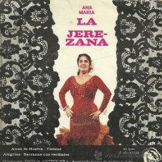 Discos de vinilo: ANA MARIA LA JEREZANA EP SELLO FIDIAS AÑO 1966 EDITADO EN ESPAÑA. Lote 19440759