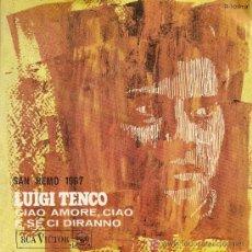 Discos de vinilo: LUIGI TENCO - CIAO AMORE, CIAO (SAN REMO 1967). Lote 19443480