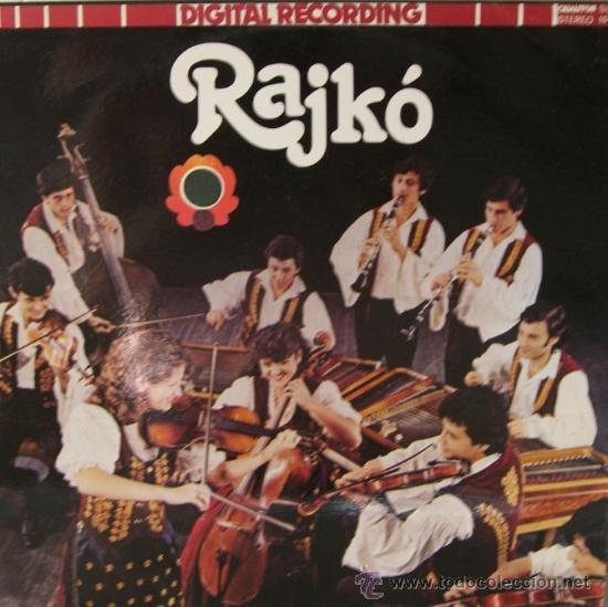 RAJKO - THE RAJKO BAND OF THE HUNGARIAN YOUTH ASSOCIATION - EDITADO EN HUNGRÍA, 1983 (Música - Discos - LP Vinilo - Étnicas y Músicas del Mundo)