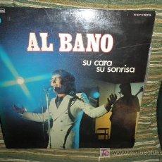 Discos de vinilo: AL BANO - SU CARA SU SONRISA - ORIGINAL ESPAÑOL EMI 1973 - DOBLE PORTADA-EDICION ESPECIAL DISCOLIBRO. Lote 26822164