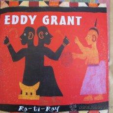 Discos de vinilo: MAXI - EDDY GRANT - RA-TI-RAY (4 VERSIONES) - EDICION ESPAÑOLA, BLANCO Y NEGRO MUSIC 1993. Lote 19507791