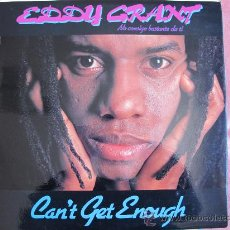 Discos de vinilo: LP - EDDY GRANT - CAN'T GET ENOUGH - ORIGINAL ESPAÑOL, ICE RECORDS 1981. Lote 19507828
