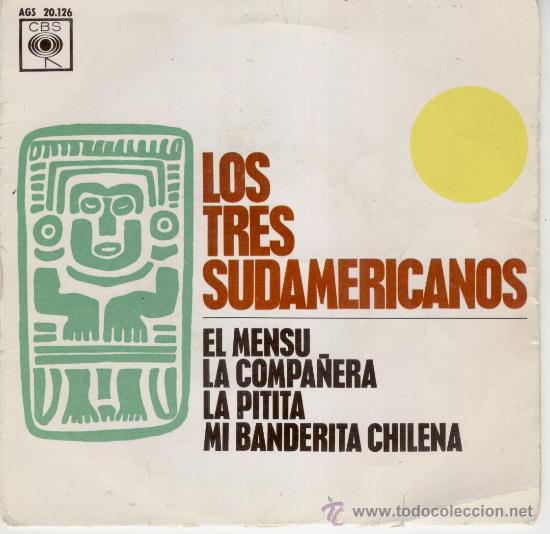 LOS TRES SUDAMERICANOS - EL MENSU - EP 1963 (Música - Discos - Singles Vinilo - Grupos y Solistas de latinoamérica)