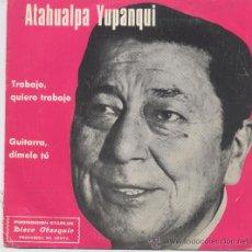 Discos de vinilo: ATAHUALPA YUPANQUI,TRABAJO QUIERO TRABAJO DEL 77 DISCO OBSEQUIO. Lote 19536114