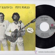 Discos de vinilo: TEDDY BAUTISTA PEPE ROBLES. 45 RPM. BEATRIZ+1981.ARIOLA AÑO 1981. Lote 27487029
