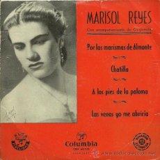 Discos de vinilo: MARISOL REYES EP SELLO COLUMBIA AÑO 1956 EDITADO EN ESPAÑA. Lote 19550230
