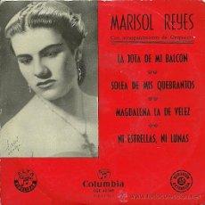 Discos de vinilo: MARISOL REYES EP SELLO COLUMBIA AÑO 1956 EDITADO EN ESPAÑA. Lote 19550246