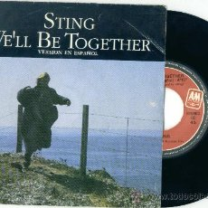 Discos de vinilo: STING. WE'LL BE TOGETHER (VERSION EN ESPAÑOL) (VINILO SINGLE 1987). Lote 19564581