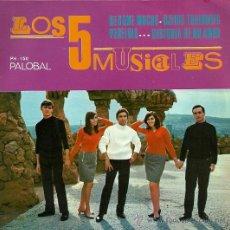 Discos de vinilo: LOS CINCO MUSICALES EP SELLO PALOBAL AÑO 1968 EDITADO EN ESPAÑA. Lote 19567653