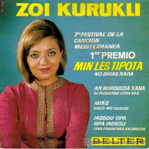 ZOI KURUKLI - MIN LES TIPOTA - FESTIVAL DE LA CANCIÓN MEDITERRÁNEA, 1965 (Música - Discos de Vinilo - EPs - Otros Festivales de la Canción)