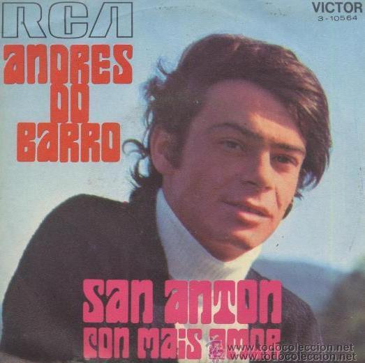 ANDRÉS DO BARRO - SAN ANTÓN / CON MAIS AMOR, 1970 (Música - Discos - Singles Vinilo - Cantautores Españoles)