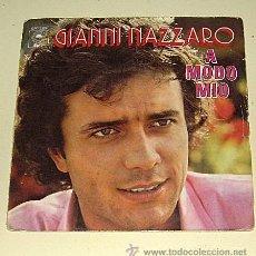 Discos de vinilo: GIANNI NAZZARO - A MODO MIO - EPIC DE 1.974. Lote 24857023