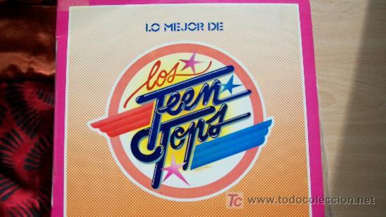 TEEN TOPS-LO MEJOR (Música - Discos - LP Vinilo - Solistas Españoles de los 70 a la actualidad)