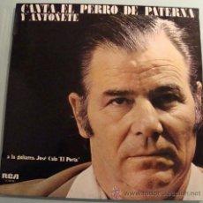 Discos de vinilo: EL PERRO DE PATERNA Y ANTOÑETE - LP VINILO RCA 1977. Lote 19624881