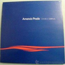 Disques de vinyle: AMANCIO PRADA - CANTICO ESPIRITUAL - LP HISPAVOX 1983 EXCELENTE ESTADO. Lote 19625292