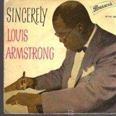 Discos de vinilo: SINGLE - LOUIS ARMSTRONG - SINCERELY. Lote 19678344