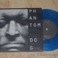 Discos de vinilo: SINGLE- PHANTOM DOG-. Lote 26490336