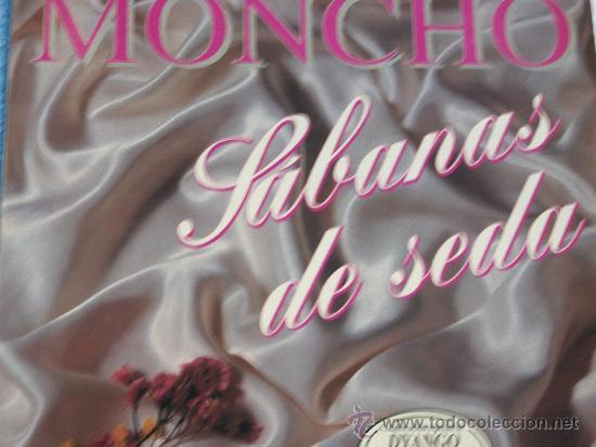 MONCHO,SABANAS DE SEDA DEL 93 (Música - Discos - LP Vinilo - Solistas Españoles de los 70 a la actualidad)