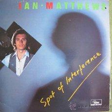 Discos de vinilo: LP - IAN MATTHEWS - SPOT OF INTERFERENCE - ORIGINAL INGLES, SUNDOWN RECORDS 1986. Lote 22094448