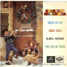 Discos de vinilo: EP CUARTETO MARANATHA: NOCHE DE PAZ + JINGLE BELLS + BLANCA NAVIDAD +1. Lote 19713221