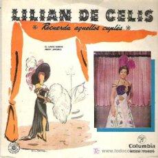 Discos de vinilo: LILIAN DE CELIS - RECUERDA AQUELLOS CUPLES ** COLUMBIA 1958 DIFICIL. Lote 19791642