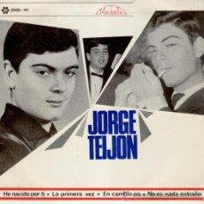 Discos de vinilo: JORGE TEIJON - LA PRIMERA VEZ - NO ES NADA EXTRAÑO - EP 1965. Lote 27470135