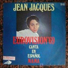 Discos de vinilo: JEAN JACQUES CANTA EN ESTAPOL - MAMA Y LOS DOMINGOS FELICES - EUROVISIÓN 1969. Lote 19803746