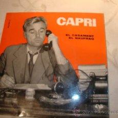 Discos de vinilo: CAPRI, SINGLE.. Lote 19805951