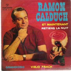 Discos de vinilo: RAMON CALDUCH - ET MAINTEMANT ** EP COLUMBIA 1962 BUENO. Lote 19808366