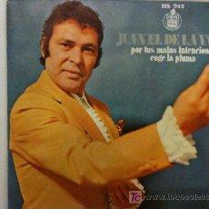 Discos de vinilo: SINGLE-JUAN EL DE LA VARA-POR TUS MALAS INTENCIONES-COGE LA PLUMA-FLAMENCO EN ESTADO PURO. Lote 26753811