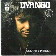 Discos de vinilo: DYANGO - FESTIVAL OTI 1980 - QUERER AMAR **EMI ODEON 1980. Lote 19824180