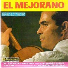 Discos de vinilo: EL MEJORANO - EL VALIENTE CORDOBES ** EP BELTER 1963. Lote 19825553