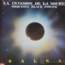 Dischi in vinile: ORQUESTA BLACK POWER,LA INVASION DE LA NOCHE(SALSA) ALBUN DEL 92. Lote 149981417