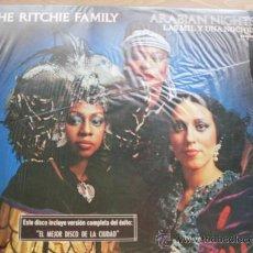 Discos de vinilo: THE RITCHIE FAMILY - ARABIAN NIGHTS DILA 1976. Lote 23202575