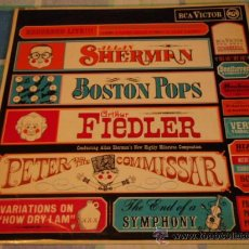 Discos de vinilo: BOSTON POPS ORCHESTRA CONDUCTOR ARTHUR FIEDLER (PETER AND THE COMMISSAR,THE ENDE OF A SYMPHONY,...). Lote 19848356