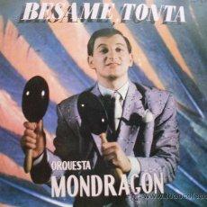 Discos de vinilo: ORQUESTA MONDRAGON - BESAME TONTA (BSO) EMI 1982. Lote 23365550