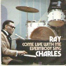 Discos de vinilo: RAY CHARLES - COME LIVE WITH ME ** LONDON ESPAÑA 1973 BUENO. Lote 19857945