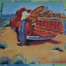 Discos de vinilo: SOUTHERN PACIFIC ( KILLBILLY HILL ) USA - 1986 LP33 WARNER BROS RECORDS. Lote 19888665