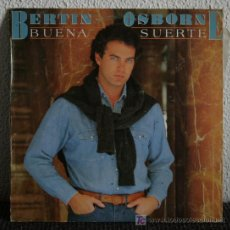 Discos de vinilo: BERTIN OSBORNE - BUENA SUERTE LP. Lote 19965673