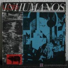 Discos de vinilo: LOS INHUMANOS - MAXI SINGLE 12. Lote 19999480