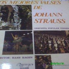 Discos de vinilo: LOS MEJORES VALSES DE JOHANN STRAUSS... DIR,, HANS HAGEN..... Lote 27568406