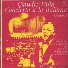 Discos de vinilo: CLAUDIO VILLA - CONCIERTO A LA ITALIANA. VOL. 2 - LP 1980. Lote 21765401