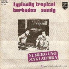 Discos de vinilo: SINGLE - TYPICALLY TROPICAL (1975). Lote 19936126
