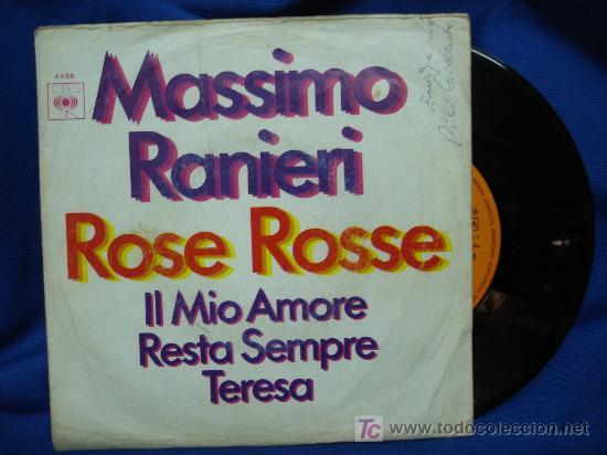 - MASSIMO RANIERI - ROSE ROSSE / IL MIO AMORE RESTA SEMPRE TERESA - CBS ESPAÑA 1969 (Música - Discos - Singles Vinilo - Canción Francesa e Italiana)