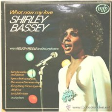 Discos de vinilo: SHIRLEY BASSEY WHAT NOW MY LOVE LP MFP ENGLAND 1962. Lote 19935006