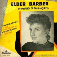 Discos de vinilo: ELDER BARBER - UNA CASITA EN CANADÁ . Lote 23919408